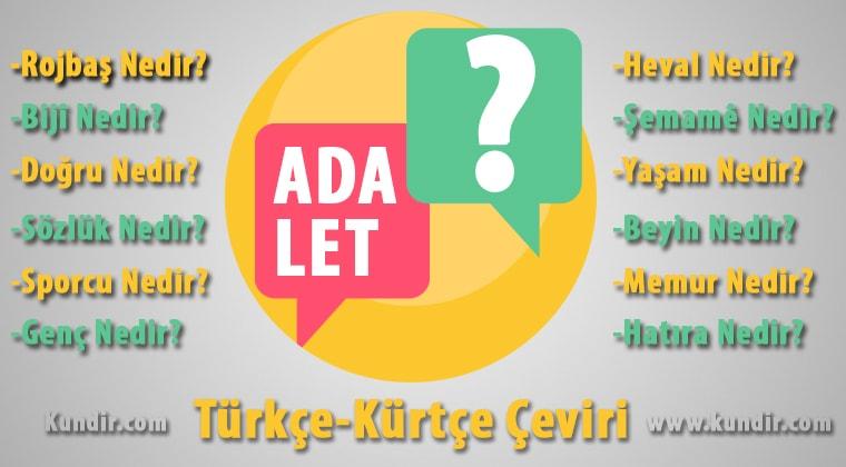 Kürtçe Adalet çevirisi