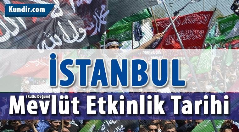 İstanbul Kutlu Doğum Miting Etkinlik Tarihi 2018