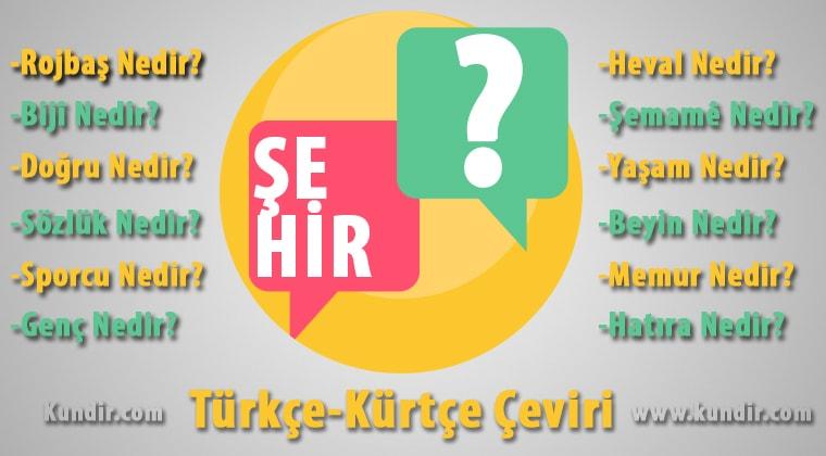 Kürtçe şehir çevirisi