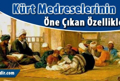 Kürt Medreselerinin Tarihteki Önemi