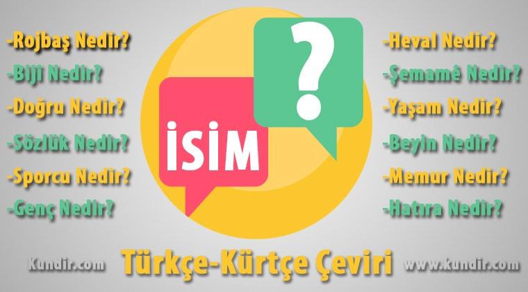 Kürtçe İsim Çevirisi