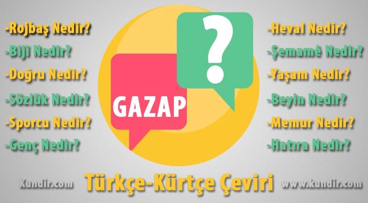 Kürtçe Gazap Çevirisi