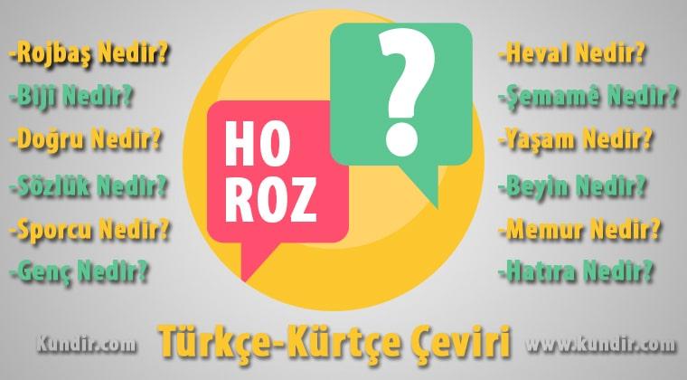 Kürtçe Horoz Anlamı