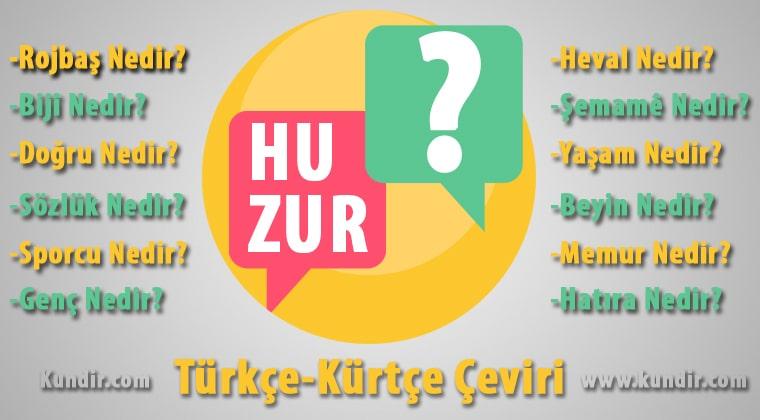 Kürtçe Huzur-Aram Çevirisi