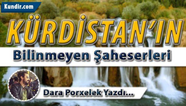 Kürdistanın Bilinmeyen Şaheserleri-min
