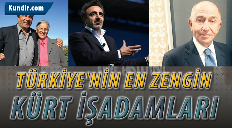 Türkiye'nin En Zengin Kürt İşadamları