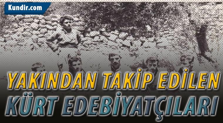Yakından Takip Edilen Kürt Edebiyatçıları