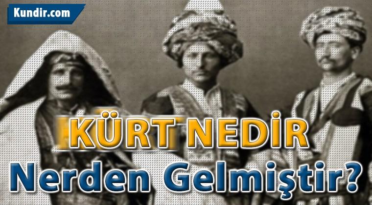 Kürt Nedir Nerden Gelmiştir? Kürtlerin Tarihi ve Uygarlığı