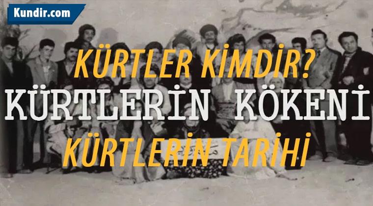 Kürtler Kimdir? Kürtlerin Kökeni ve Kürtlerin Tarihi
