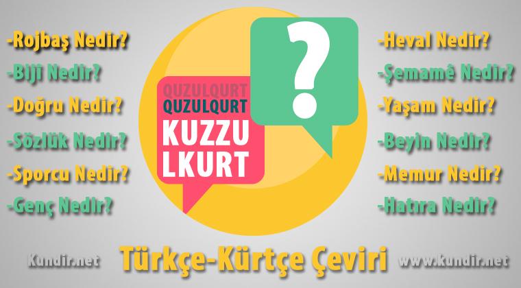 Kürtçe Kuzzulkurt Çevirisi