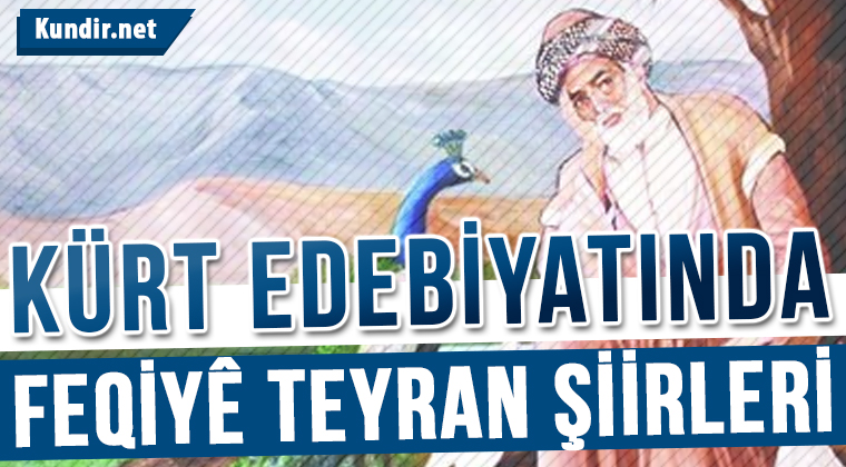 Kürt Edebiyatında Feqiyê Teyran Şiirleri